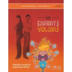 Les enfants volcan livre gamins exceptionnels emotion comportements difficiles